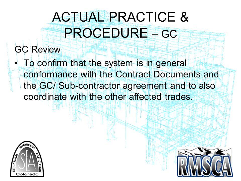 ACTUAL PRACTICE & PROCEDURE – GC