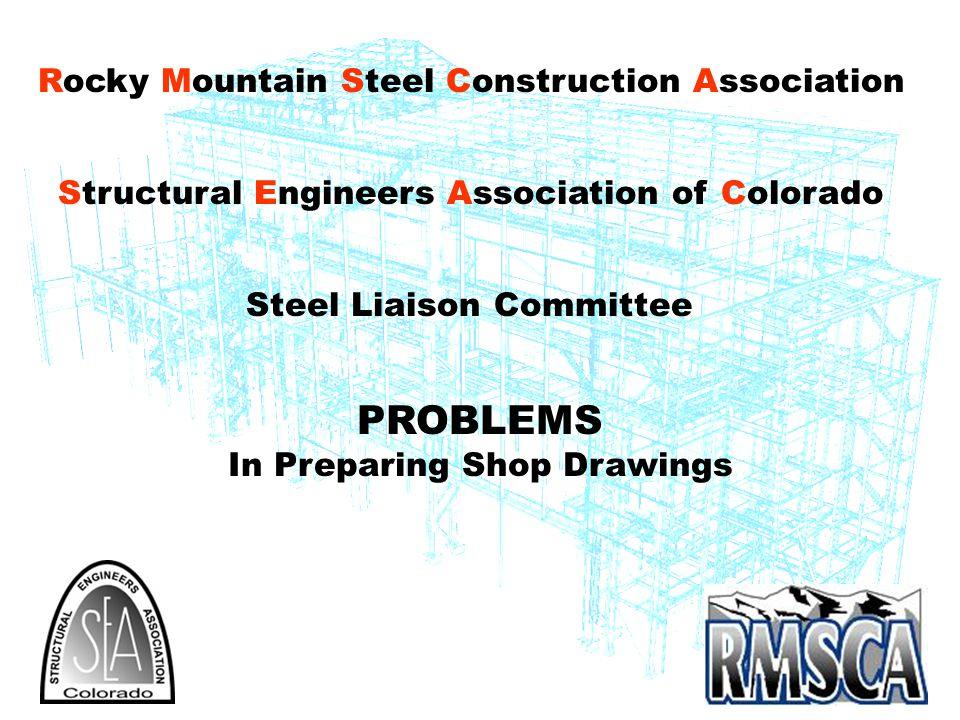 PROBLEMS In Preparing Shop Drawings
