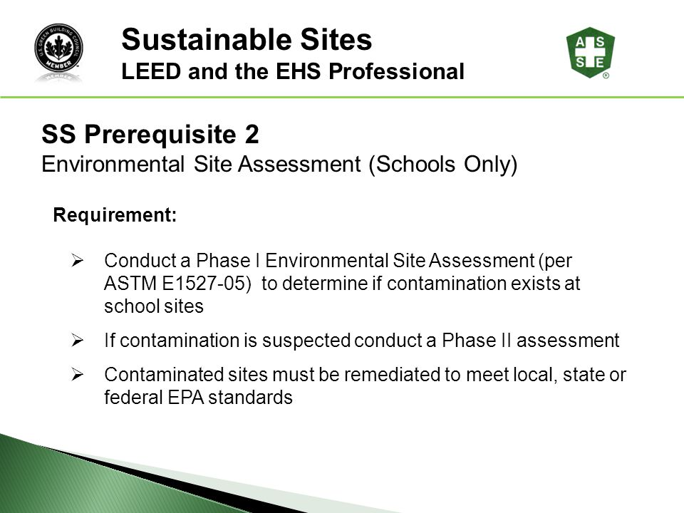 Sustainable Sites SS Prerequisite 2 LEED and the EHS Professional