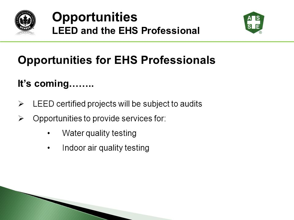 Opportunities Opportunities for EHS Professionals