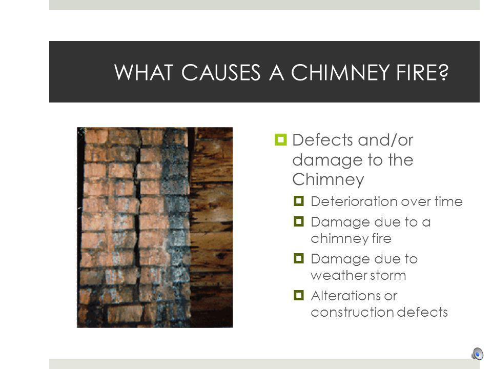WHAT CAUSES A CHIMNEY FIRE
