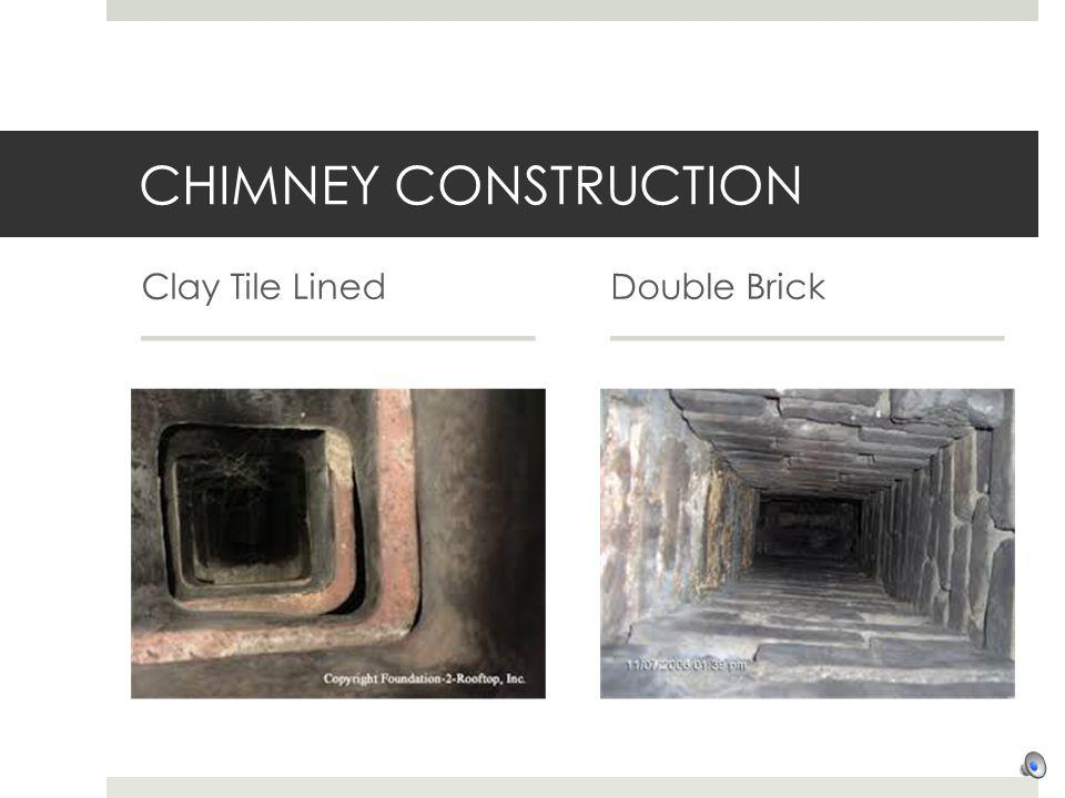CHIMNEY CONSTRUCTION Clay Tile Lined Double Brick