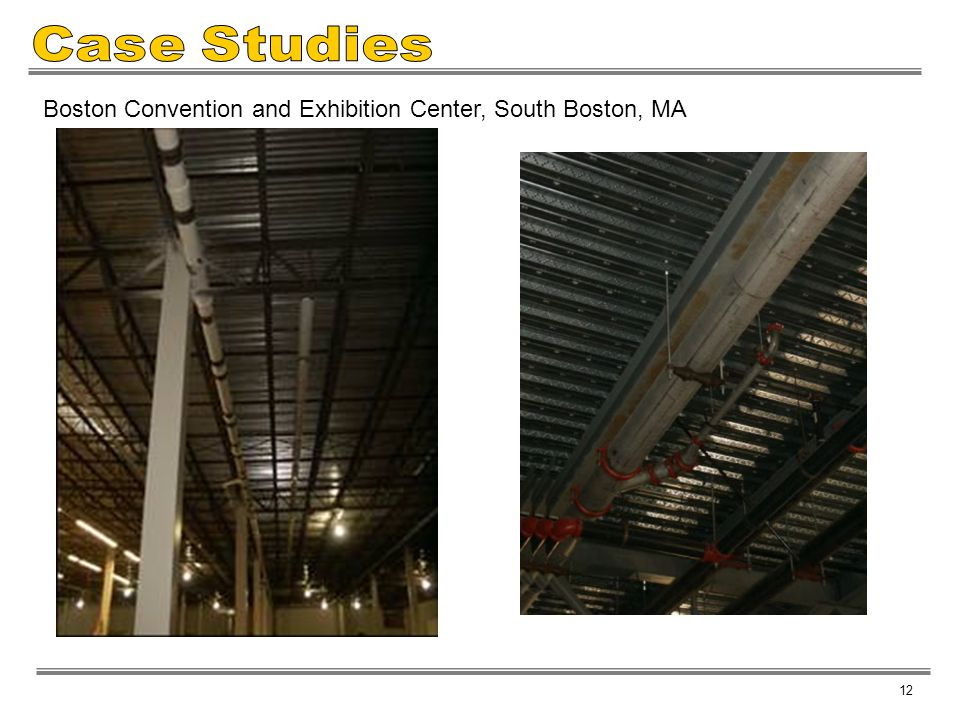 Case Studies Boston Convention and Exhibition Center, South Boston, MA
