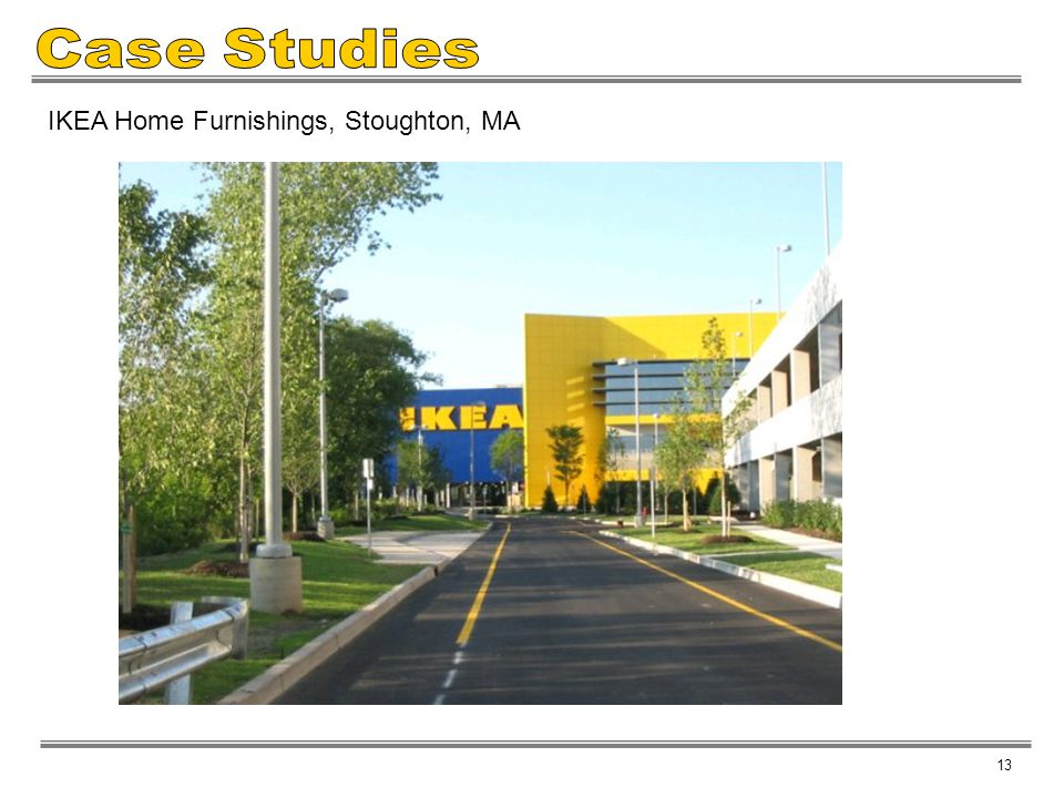Case Studies IKEA Home Furnishings, Stoughton, MA 13