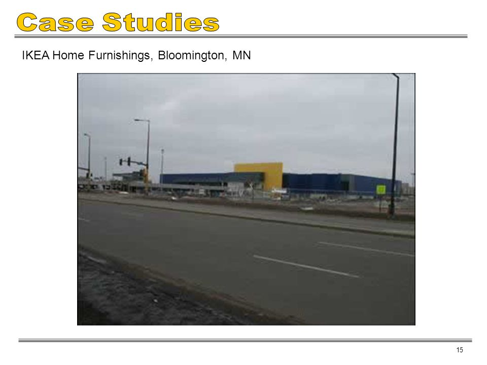 Case Studies IKEA Home Furnishings, Bloomington, MN 15