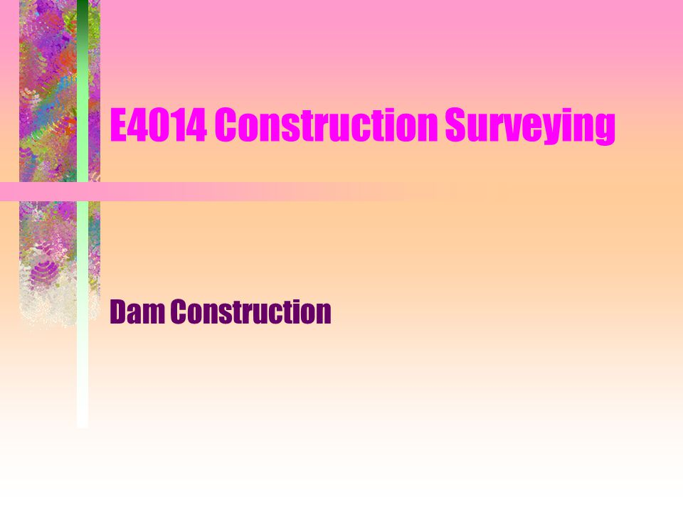 E4014 Construction Surveying
