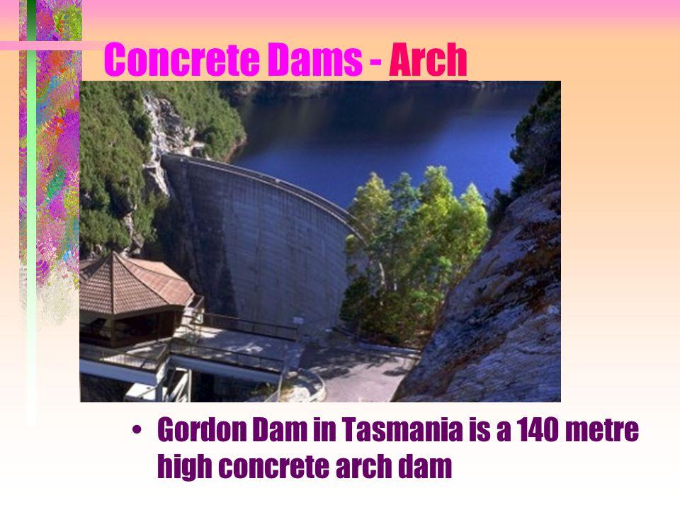 Concrete Dams - Arch Gordon Dam in Tasmania is a 140 metre high concrete arch dam