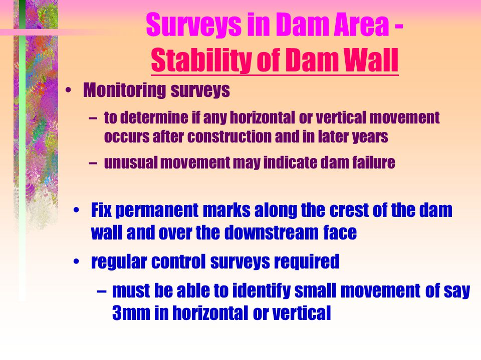 Surveys in Dam Area - Stability of Dam Wall