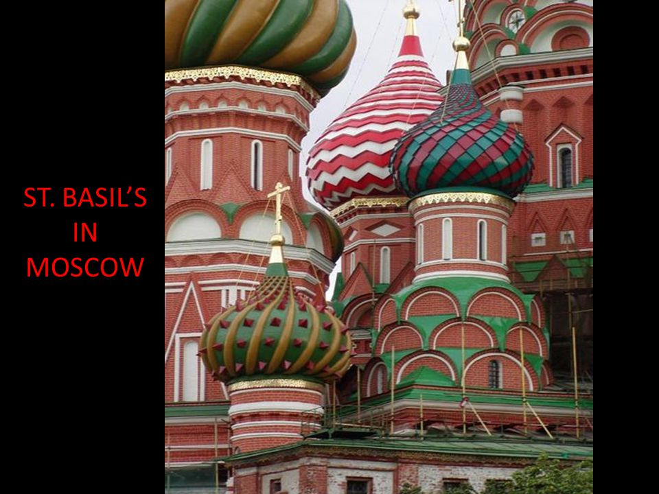 ST. BASIL'S IN MOSCOW