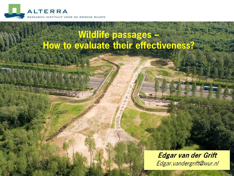 Wildlife passages – How to evaluate their effectiveness