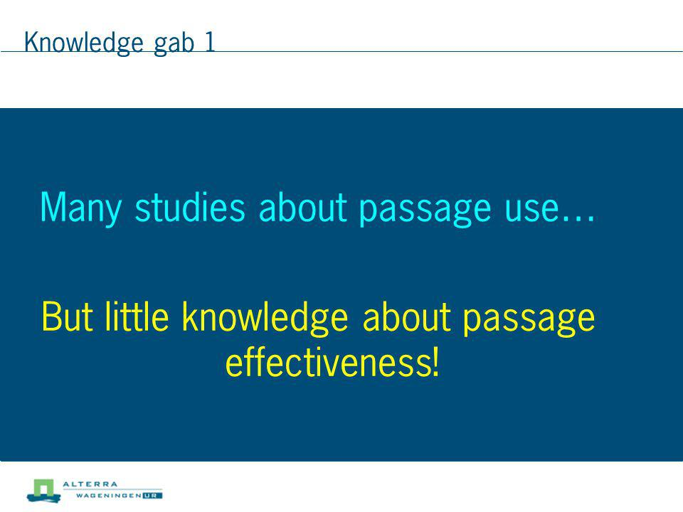 Many studies about passage use…