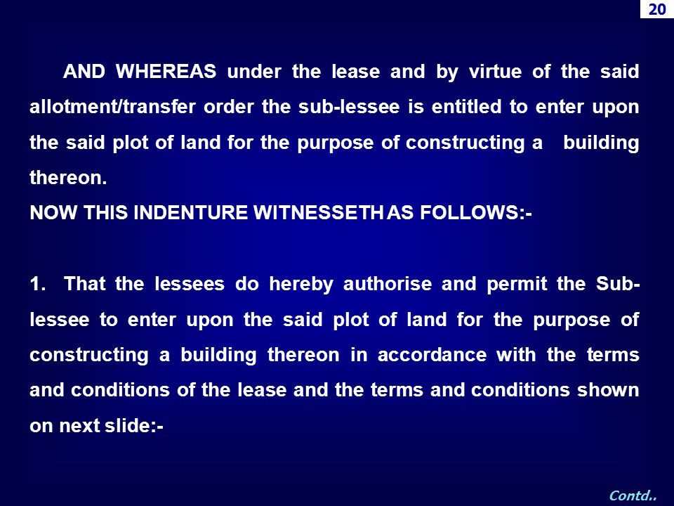 NOW THIS INDENTURE WITNESSETH AS FOLLOWS:-