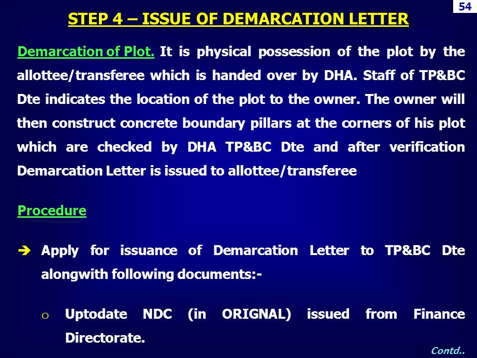 STEP 4 – ISSUE OF DEMARCATION LETTER