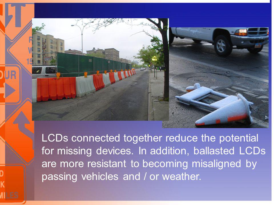 LCDs connected together reduce the potential for missing devices