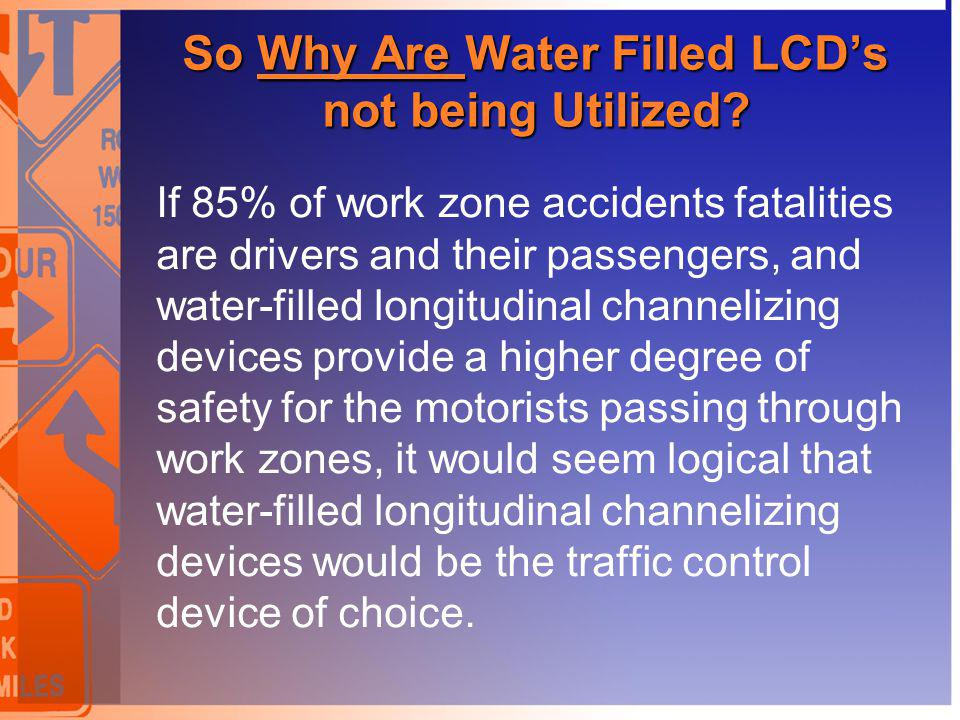 So Why Are Water Filled LCD's not being Utilized