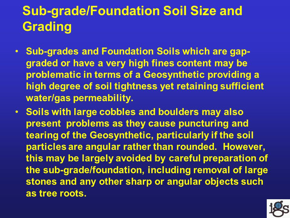 Sub-grade/Foundation Soil Size and Grading