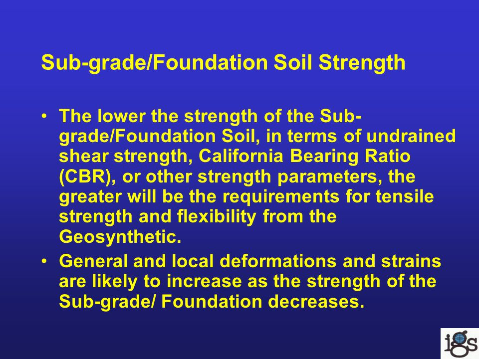 Sub-grade/Foundation Soil Strength