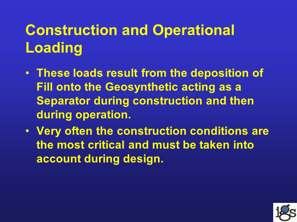 Construction and Operational Loading