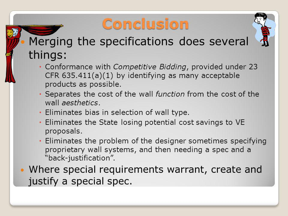 Conclusion Merging the specifications does several things: