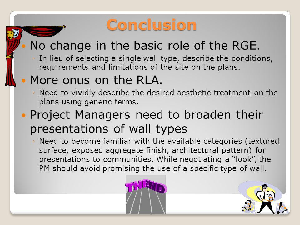 Conclusion No change in the basic role of the RGE.