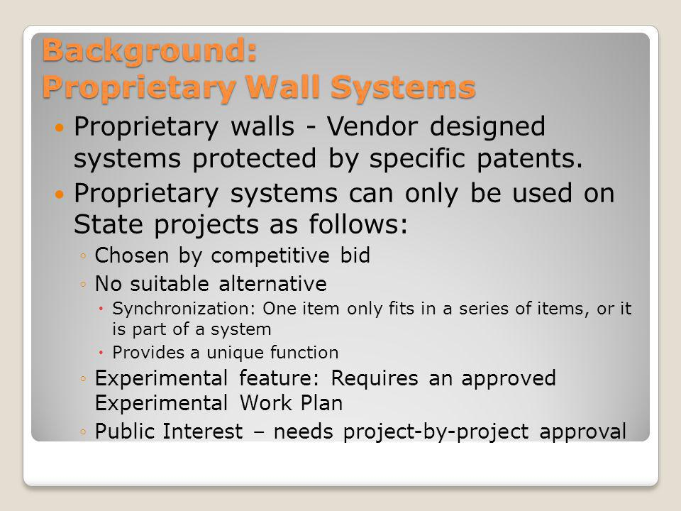 Background: Proprietary Wall Systems