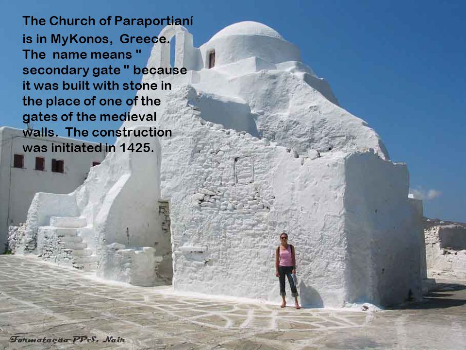 The Church of Paraportianí is in MyKonos, Greece