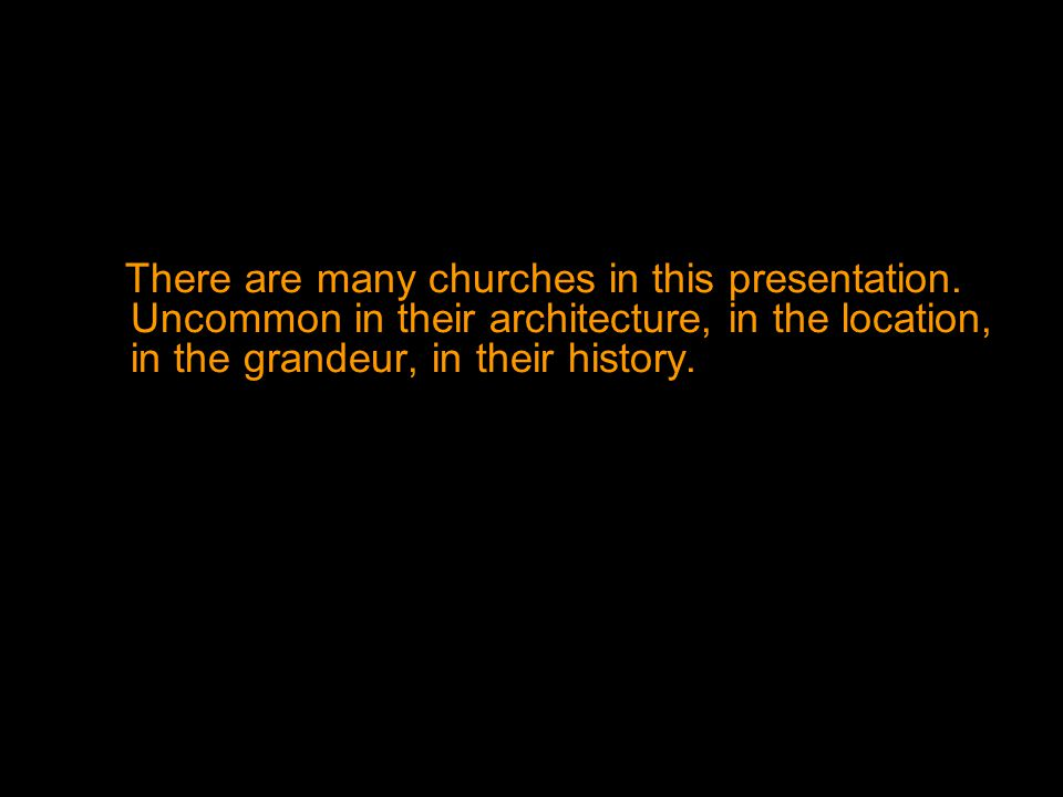 There are many churches in this presentation
