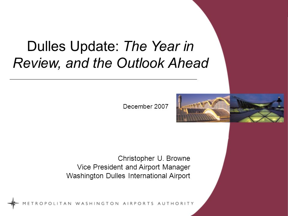 2007 Witnessed Remarkable Service Enhancements at Dulles