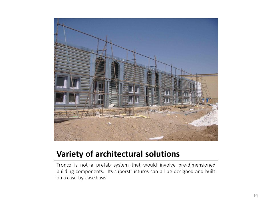 Variety of architectural solutions