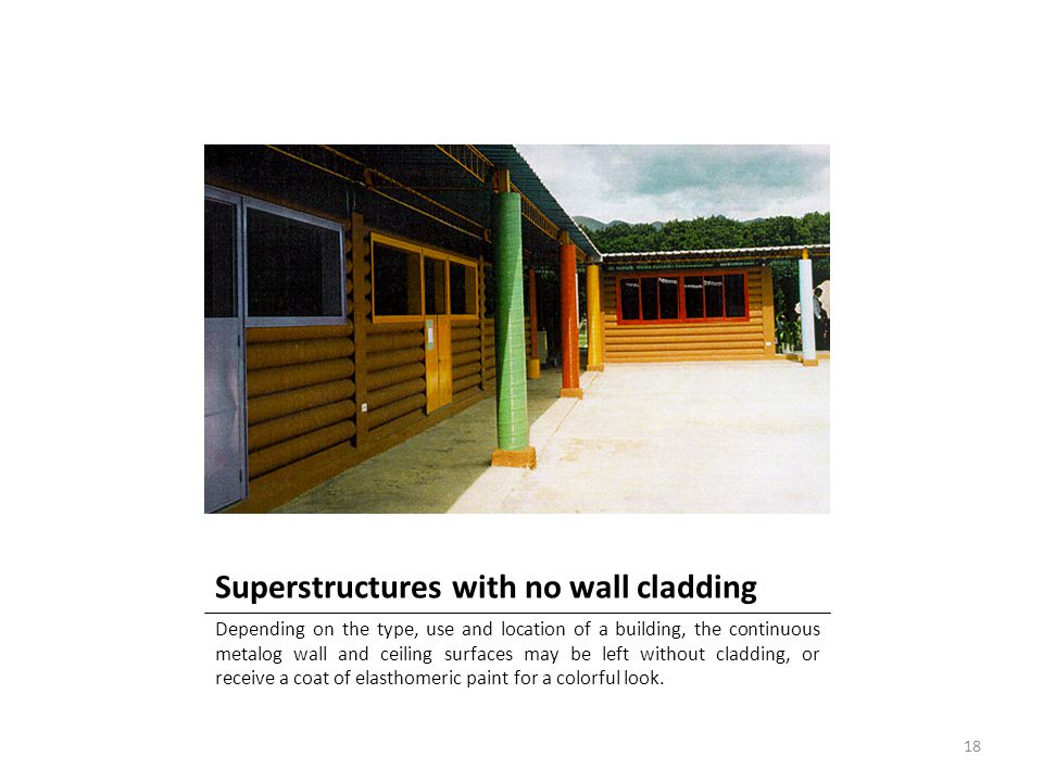 Superstructures with no wall cladding