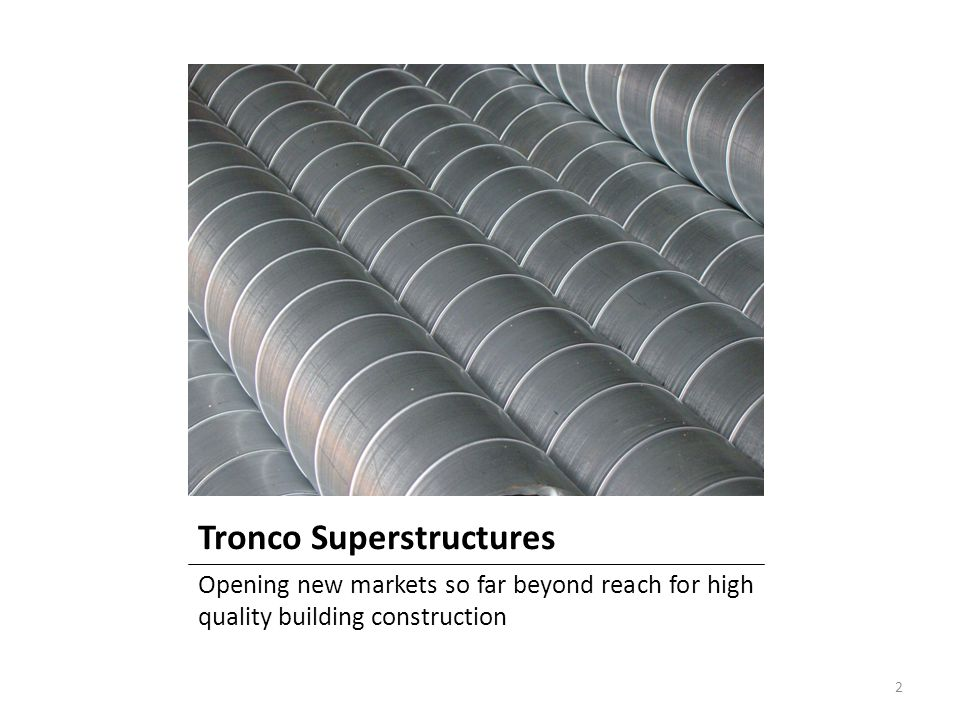 Tronco Superstructures