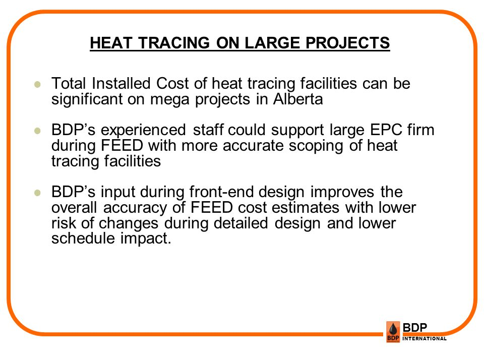 HEAT TRACING ON LARGE PROJECTS