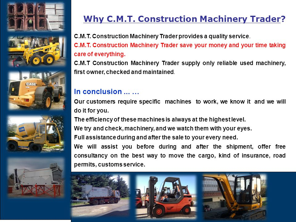 Why C.M.T. Construction Machinery Trader