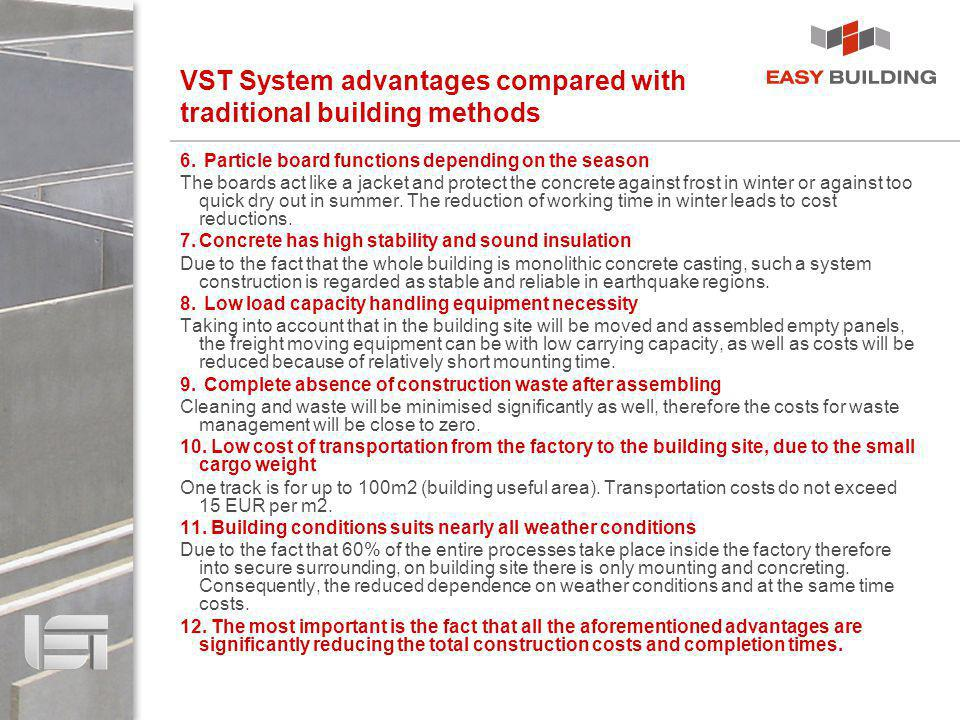 VST System advantages compared with traditional building methods