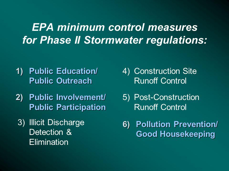 EPA minimum control measures for Phase II Stormwater regulations: