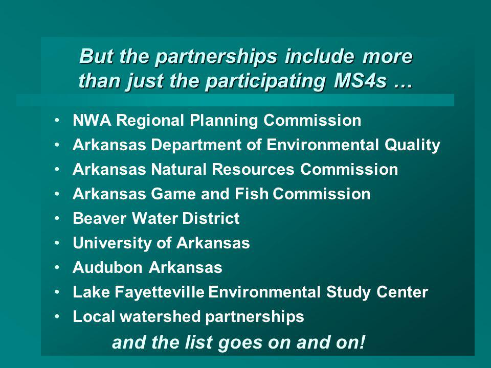 But the partnerships include more than just the participating MS4s …