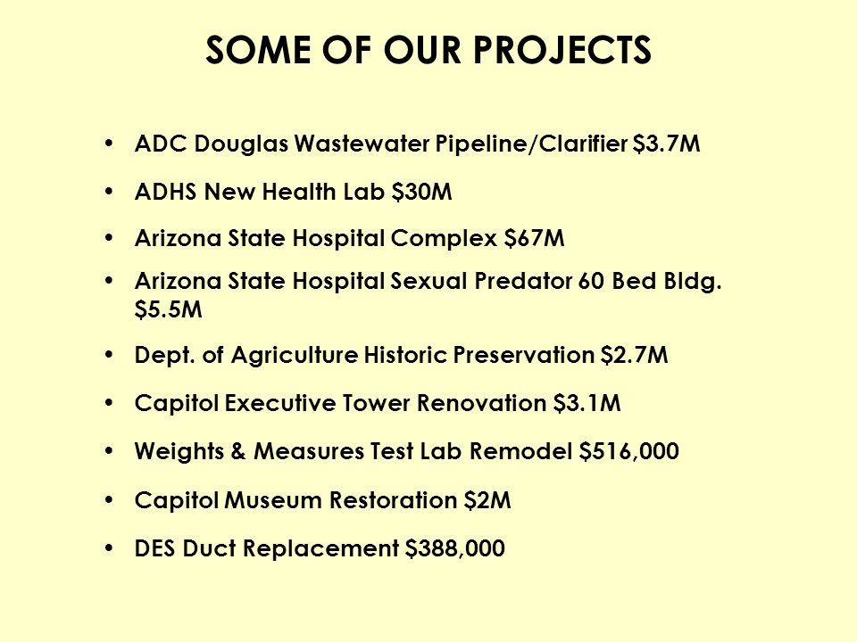 SOME OF OUR PROJECTS ADC Douglas Wastewater Pipeline/Clarifier $3.7M