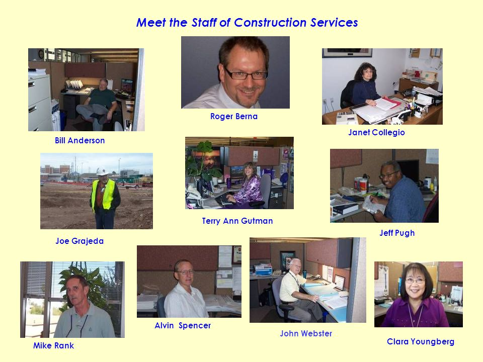 Meet the Staff of Construction Services