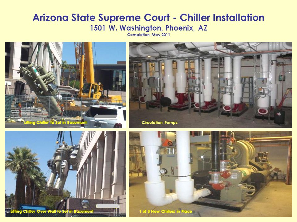 Arizona State Supreme Court - Chiller Installation 1501 W