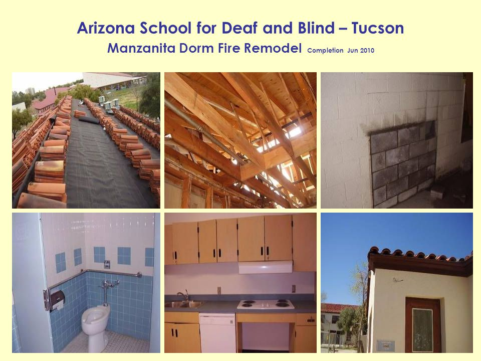 Arizona School for Deaf and Blind – Tucson Manzanita Dorm Fire Remodel Completion Jun 2010