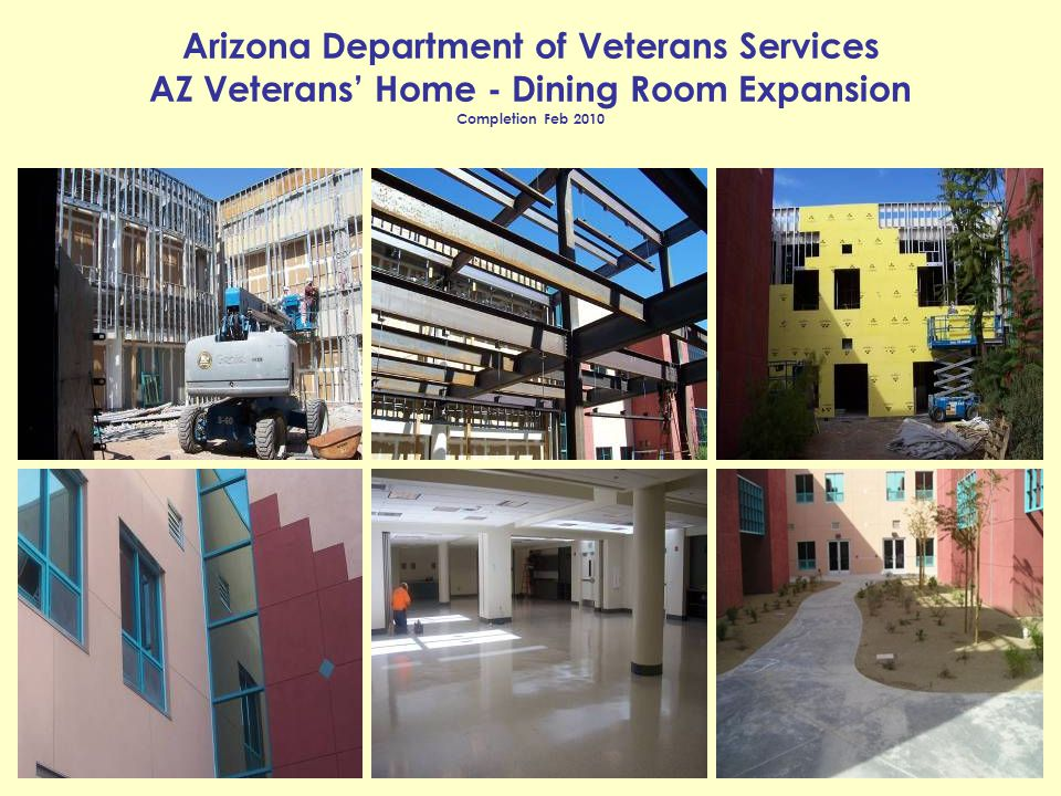 Arizona Department of Veterans Services AZ Veterans' Home - Dining Room Expansion Completion Feb 2010