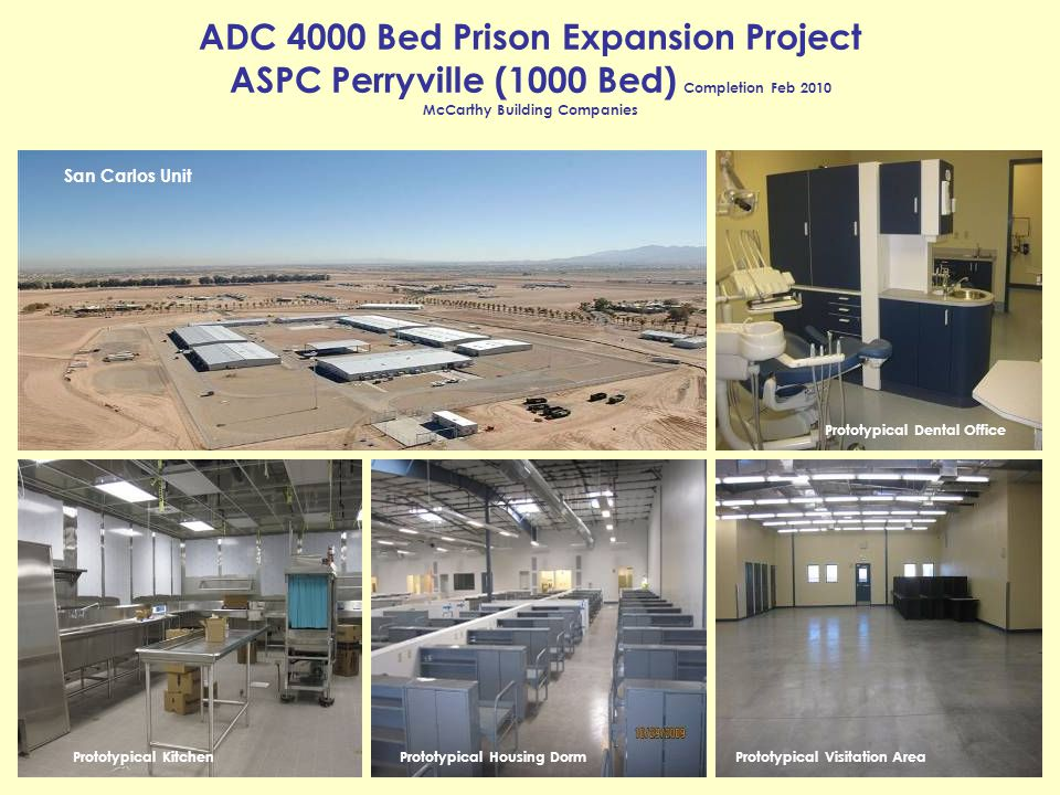 ADC 4000 Bed Prison Expansion Project ASPC Perryville (1000 Bed) Completion Feb 2010 McCarthy Building Companies
