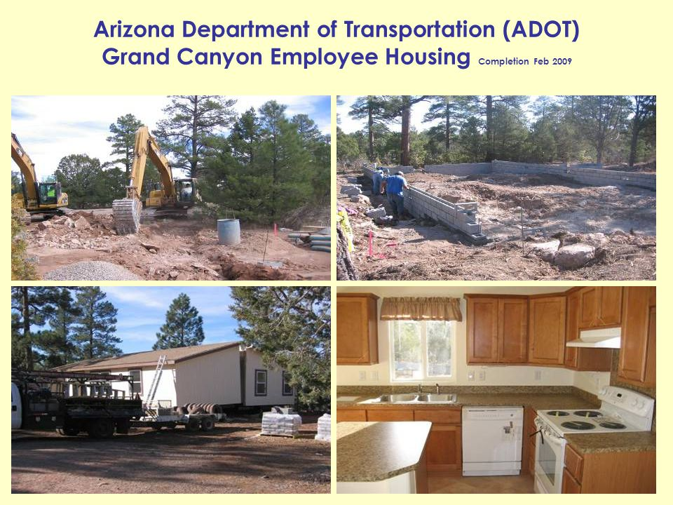 Arizona Department of Transportation (ADOT) Grand Canyon Employee Housing Completion Feb 2009