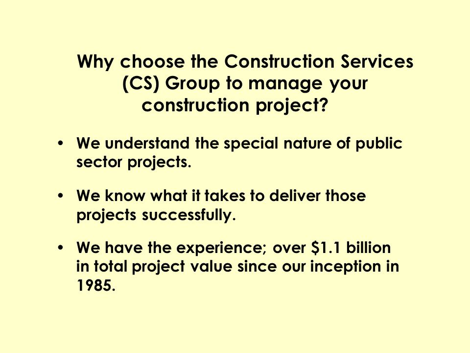 Why choose the Construction Services