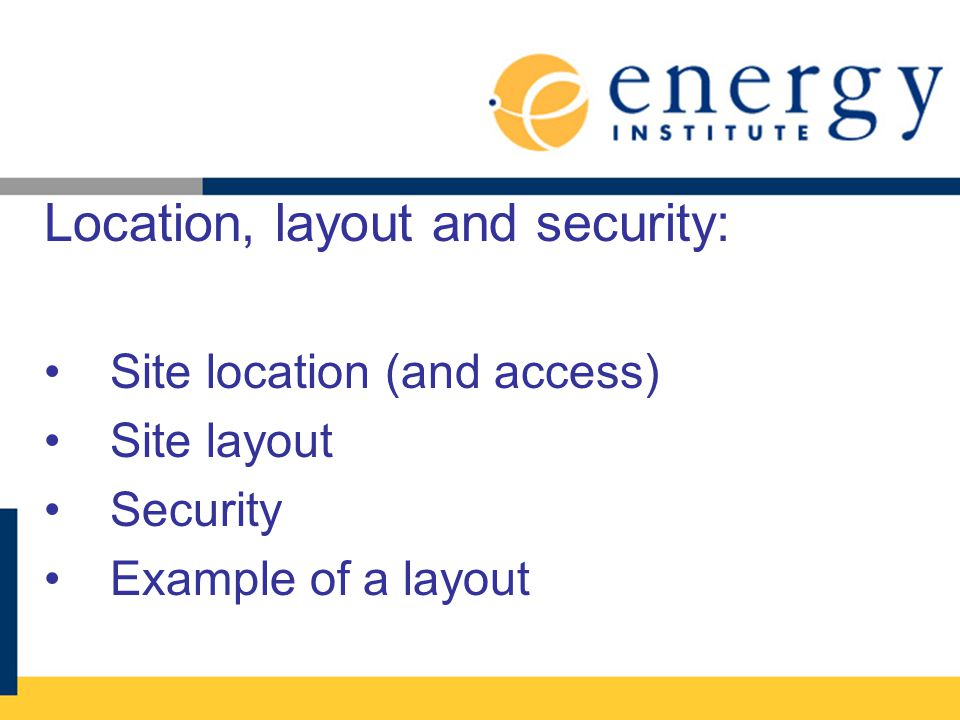 Location, layout and security: