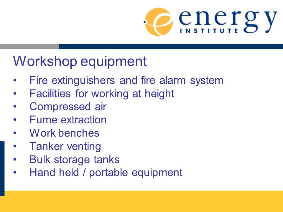 Workshop equipment Fire extinguishers and fire alarm system