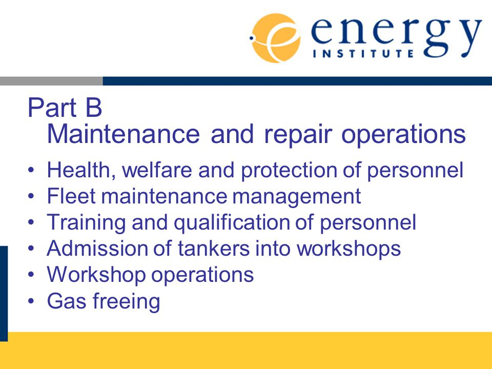 Part B Maintenance and repair operations