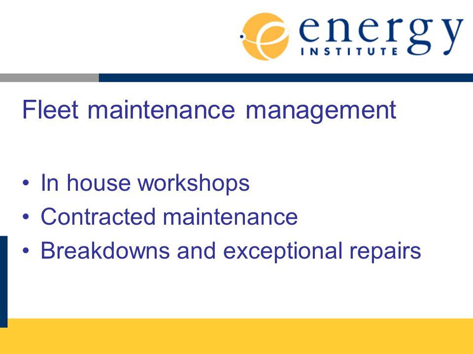 Fleet maintenance management