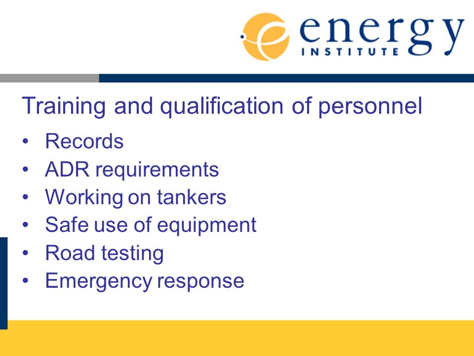 Training and qualification of personnel