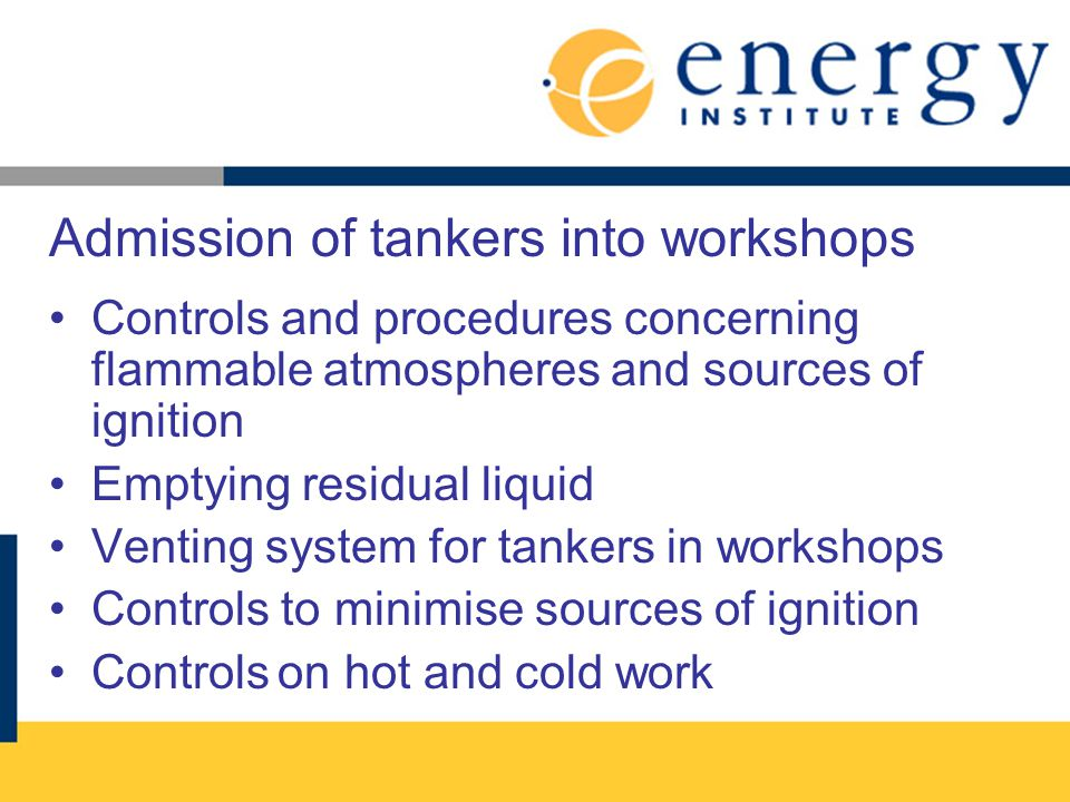 Admission of tankers into workshops